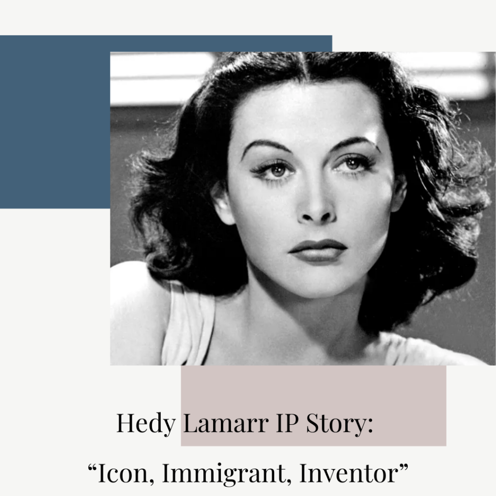 hedy lamarr invention intellectual property